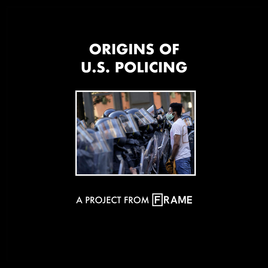 'Origins of U.S. Policing' interactive documentary cover